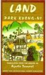Land - Kyong-Ni Park, Park Kyong-Ni, Kyong-Ni Pak, Pak Kyŏng-ni, Kyung-ni Park, Agnita Tennant