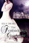 The Forbidden Chamber - Ella Drake