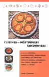 Cuisines of Portuguese Encounters - Cherie Hamilton