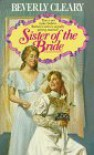 Sister of the Bride - Beverly Cleary