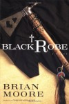Black Robe: A Novel - Brian Moore