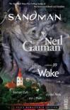 The Sandman, Vol. 10: The Wake - Neil Gaiman, Mikal Gilmore, Michael Zulli, Charles Vess