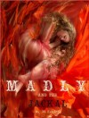 Madly & the Jackal (Madly, #3) - M. Leighton