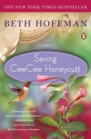 Saving CeeCee Honeycutt: A Novel - Beth Hoffman