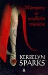 Wampiry w wielkim mieście - Kerrelyn Sparks