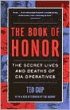 The Book of Honor: The Secret Lives and Deaths of CIA Operatives - Ted Gup,  Edward Kastenmeier (Editor)