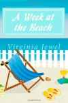 A Week at the Beach - Virginia Jewel