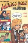 Alison Dare Little Miss Adventures Volume 1 - J. Torres, J. Bone