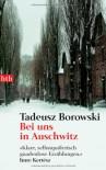 Bei uns in Auschwitz - Tadeusz Borowski
