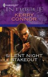 Silent Night Stakeout (Harlequin Intrigue) - Kerry Connor