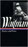 Whitman: Poetry and Prose - Walt Whitman