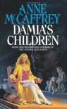 Damia's Children - Anne McCaffrey