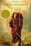 The Red Tent: A Novel By Anita Diamant - Anita Diamant