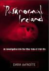 Paranormal Ireland - Dara DeFaoite