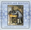 Snowflake Bentley - Jacqueline Briggs Martin, Mary Azarian