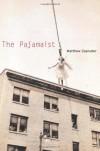 The Pajamaist - Matthew Zapruder