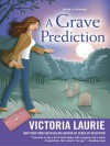 A Grave Prediction - Victoria Laurie