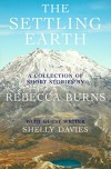 The Settling Earth - Rebecca Burns