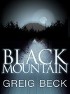 Black Mountain - Greig Beck