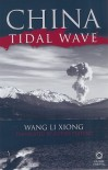 China Tidal Wave: A Novel - Wang Lixiong