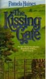 The Kissing Gate - Pamela Haines