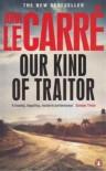 Our Kind of Traitor - John le Carré