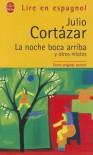 La noche boca arriba y otros relatos - Julio Cortázar