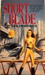 Short Blade - Peter Emshwiller