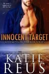 Innocent Target - Katie Reus