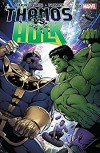Thanos vs. Hulk #1 (of 4) - Jim Starlin, Jim Starlin
