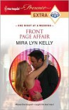 Front Page Affair (Harlequin Presents Extra #136) - Mira Lyn Kelly