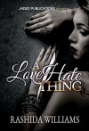 A Love Hate Thing - Rashida Williams, Micah Shipp