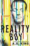 Reality Boy - A.S. King