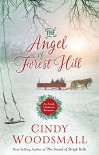 The Angel of Forest Hill: An Amish Christmas Romance - Cindy Woodsmall