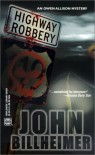 Highway Robbery (Worldwide Library Mysteries) - John Billheimer