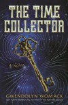 The Time Collector - Gwendolyn Womack