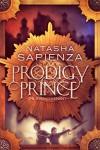Prodigy Prince (The Seven Covenant) (Volume 1) - Natasha Sapienza