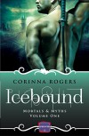 Icebound: HarperImpulse Paranormal Romance (Mortals & Myths, Book 1) - Corinna Rogers