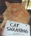 Cat Shaming - Pedro Andrade