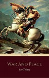 War and Peace (Centaurs Classics) [The 100 greatest novels of all time - #1] - Leo Tolstoy, Centaur Classics
