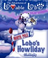 Lobo's Howliday (The Adventures of Lovable Lobo, #4) - C.L. Murphy