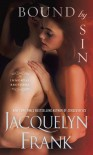 Bound by Sin - Jacquelyn Frank