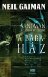 Babaház (Sandman, az álmok fejedelme, #2) - Mike Dringenberg, Chris Bachalo, Malcolm Jones III, Neil Gaiman