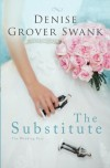 The Substitute: The Wedding Pact #1 (Volume 1) - Denise Grover Swank