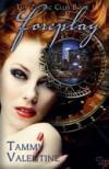 Foreplay:Zodiac Club Book 1 - Tammy Valentine
