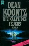 Die Kälte des Feuers - Andreas Brandhorst, Dean Koontz