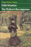 The Mother's Recompense - Edith Wharton, Marilyn French