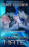 The Commanders' Mate (Interstellar Brides Program #15) - Grace Goodwin