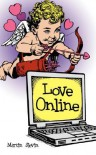 Love Online - Martin Slevin