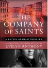 The Company of Saints - Evelyn Anthony